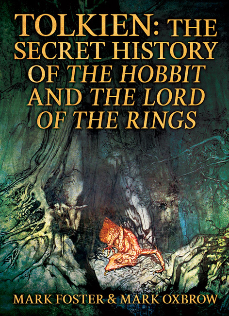 Tolkien: The Secrets Behind The Hobbit and The Lord of the Rings